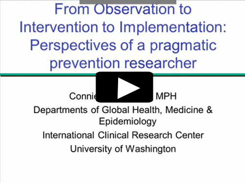 The Road From Observation to Intervention to Implementation: Perspectives of a Pragmatic HIV Prevention Researcher